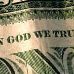 The dollar bill: in God we trust. If the tithe is dead, faith yet lives.